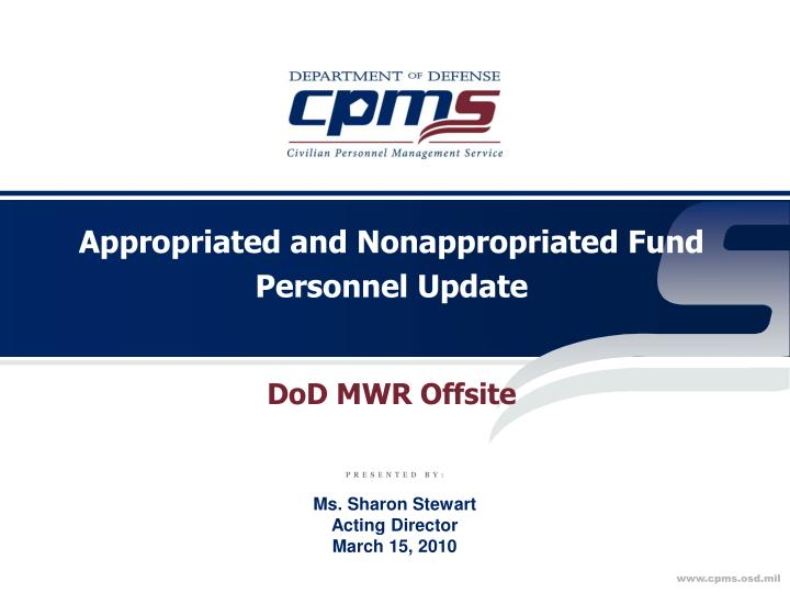 Appropriated and nonappropriated fund personnel update l.jpg