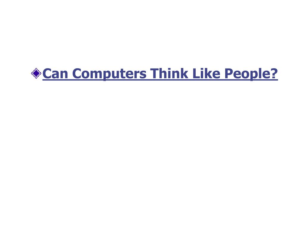 Can Computers Think Like People?