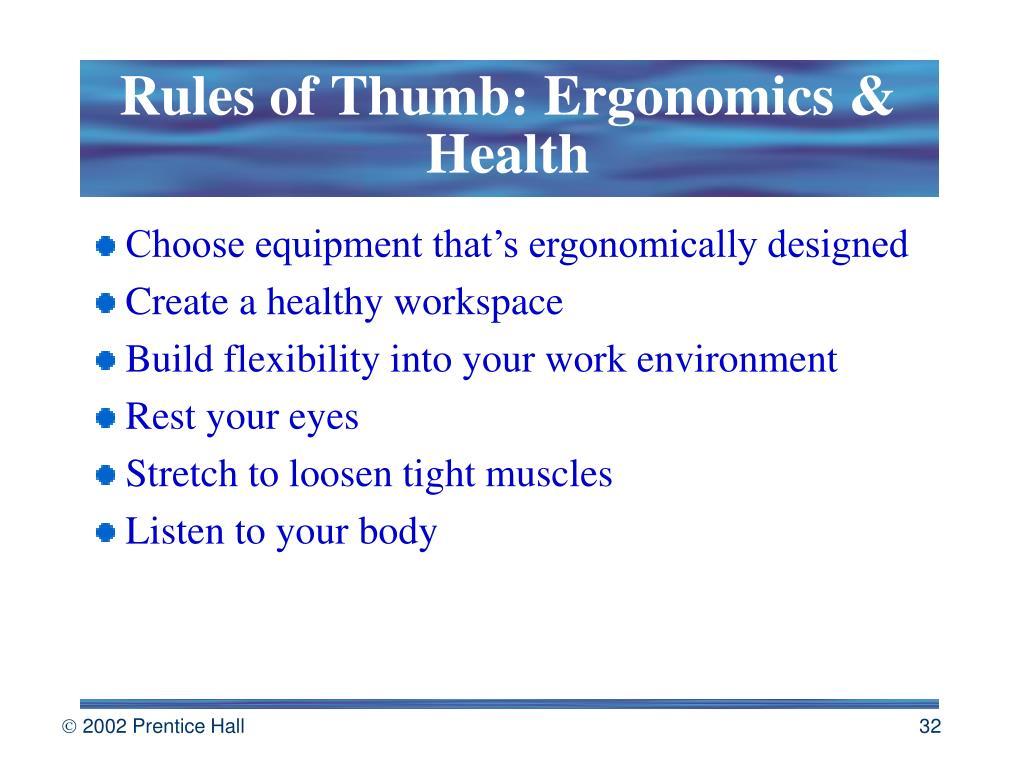 Rules of Thumb: Ergonomics & Health