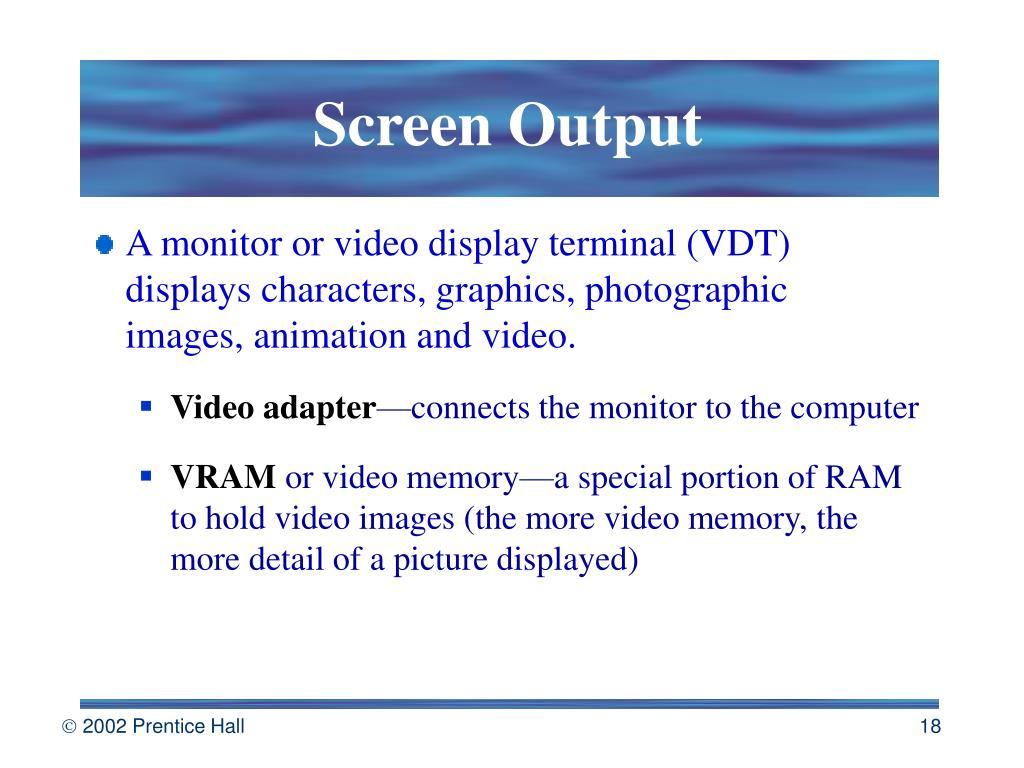 Screen Output