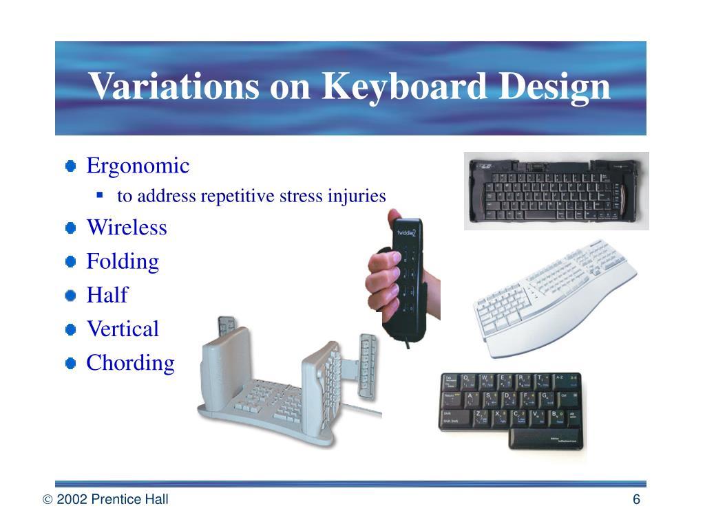 Variations on Keyboard Design