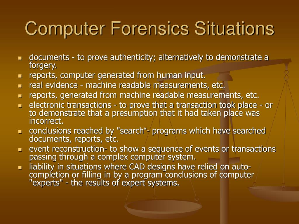 Computer Forensics Situations