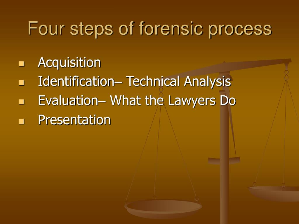 Four steps of forensic process