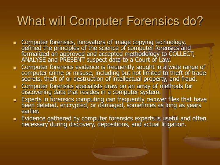 What will computer forensics do