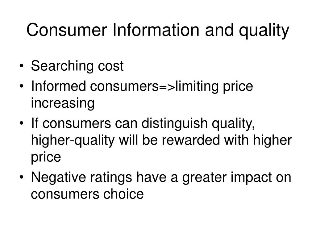 Consumer Information and quality