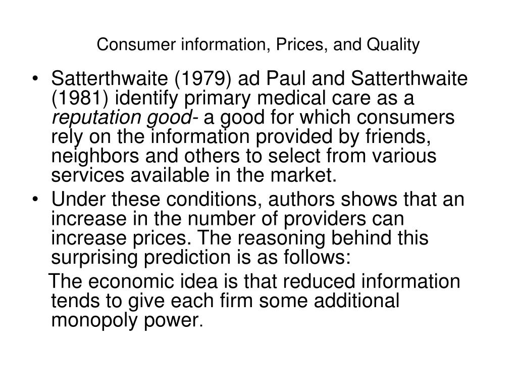 Consumer information, Prices, and Quality