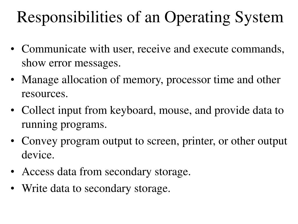 Responsibilities of an Operating System