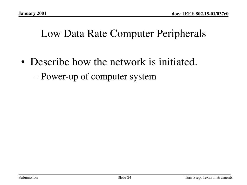 Low Data Rate Computer Peripherals