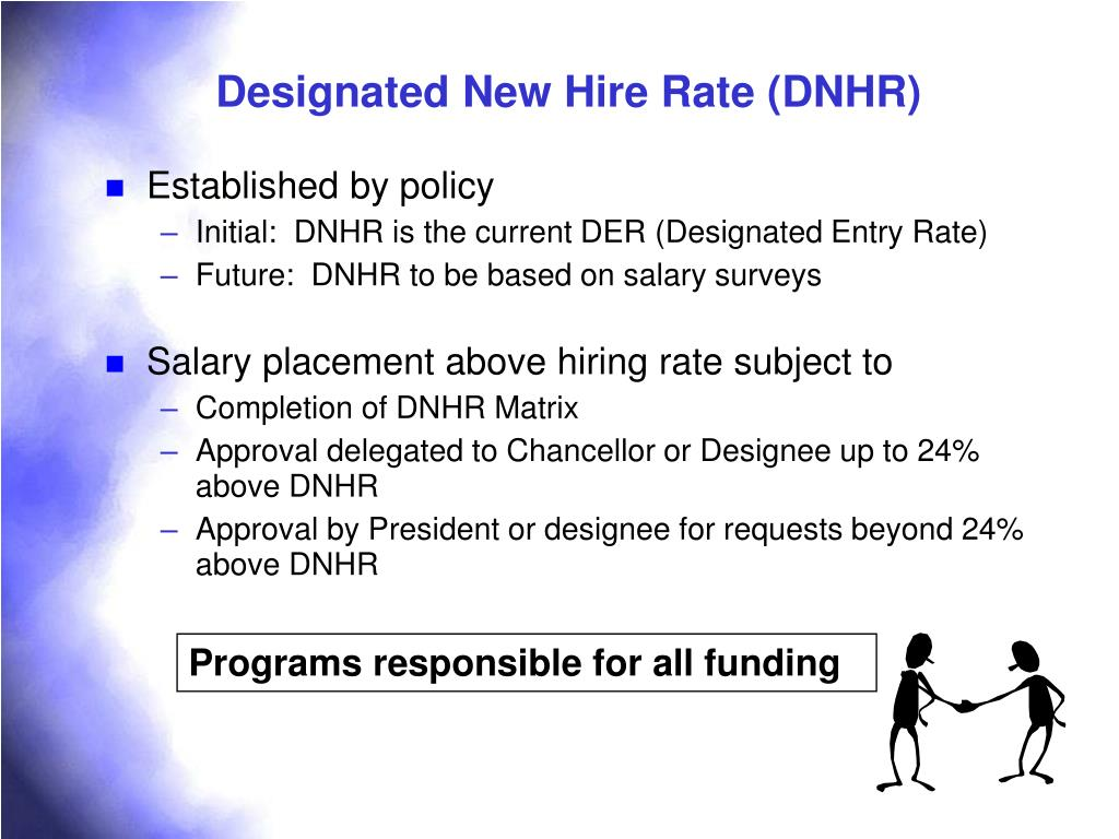 Designated New Hire Rate (DNHR)