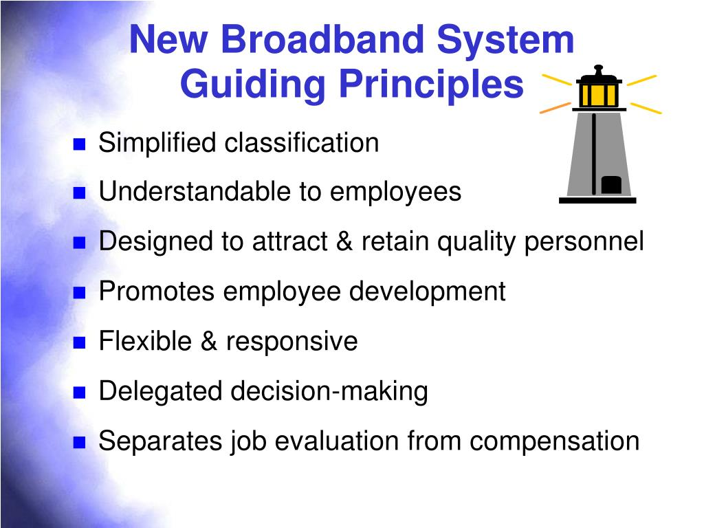 New Broadband System Guiding Principles
