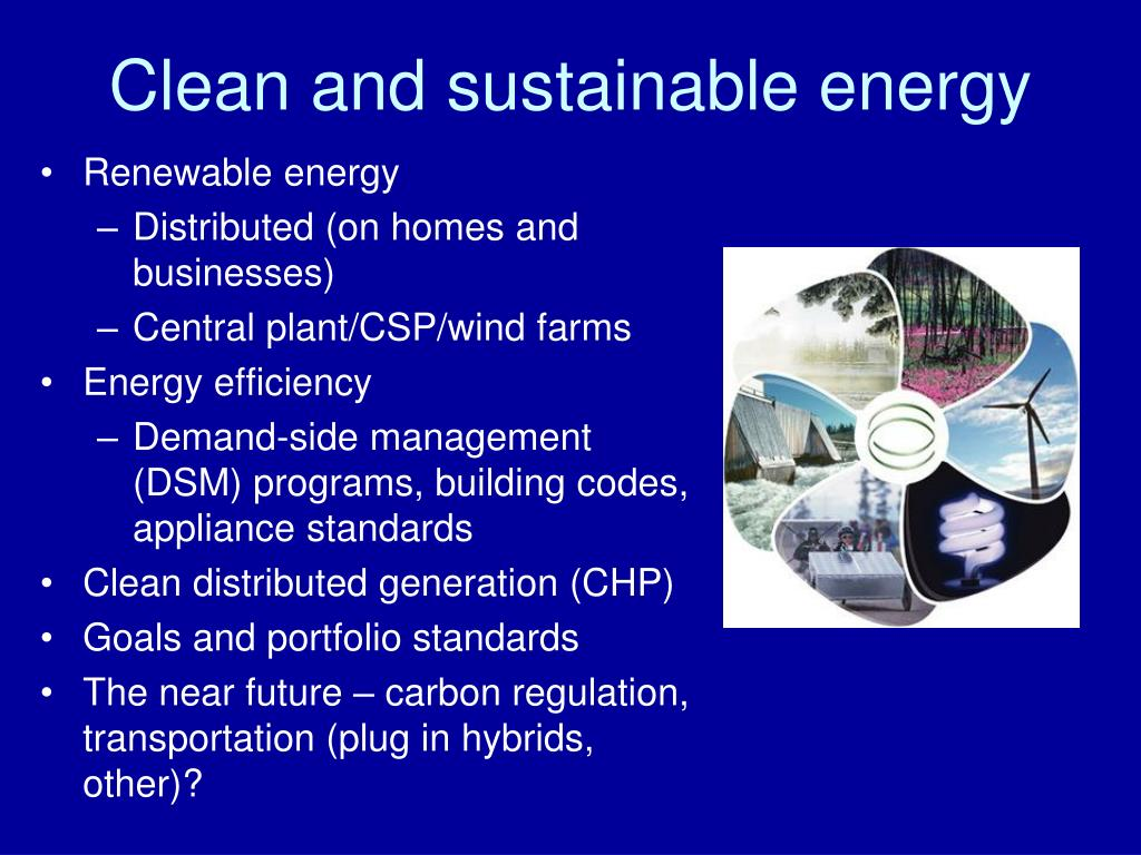 Clean and sustainable energy