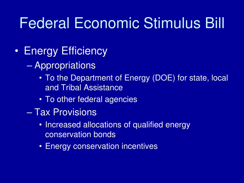 Federal Economic Stimulus Bill