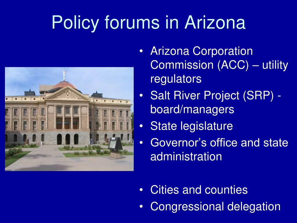 Policy forums in Arizona