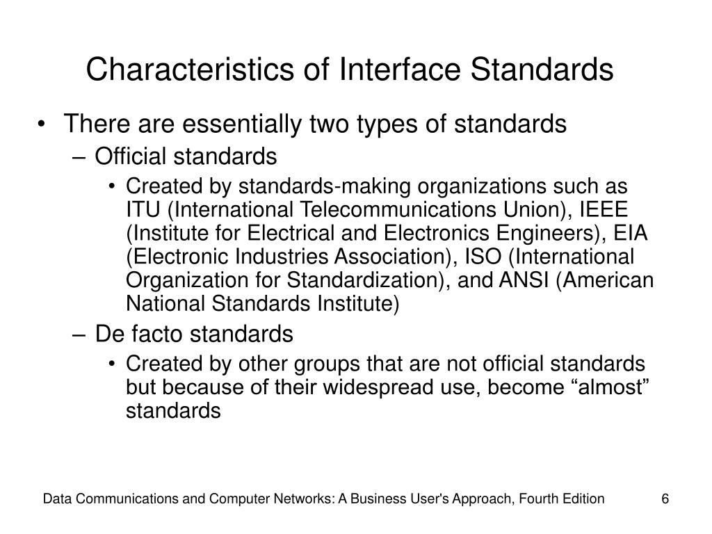 Characteristics of Interface Standards