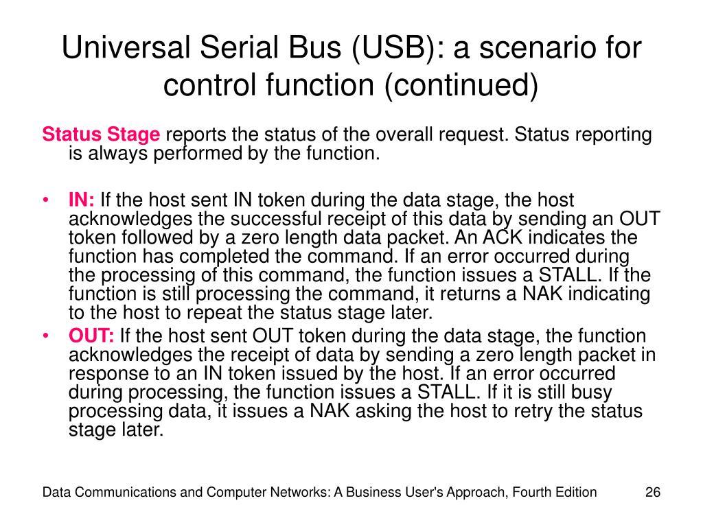 Universal Serial Bus (USB): a scenario for control function (continued)