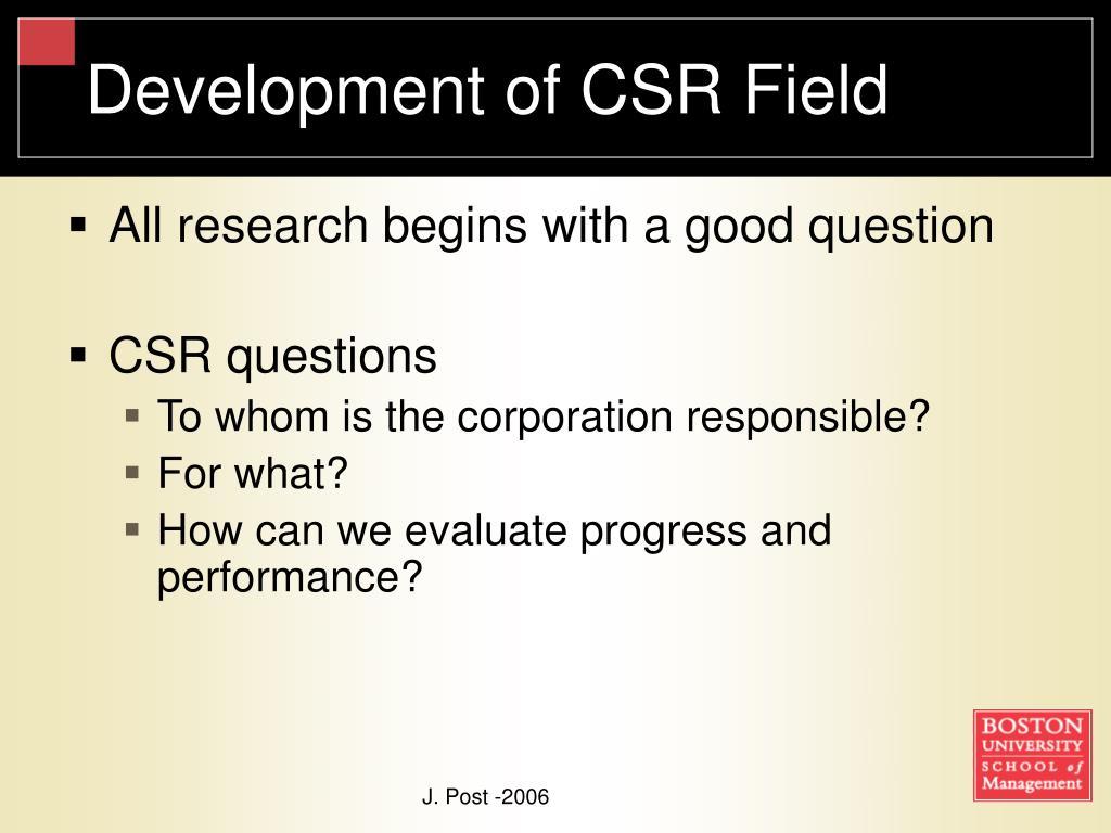 Development of CSR Field