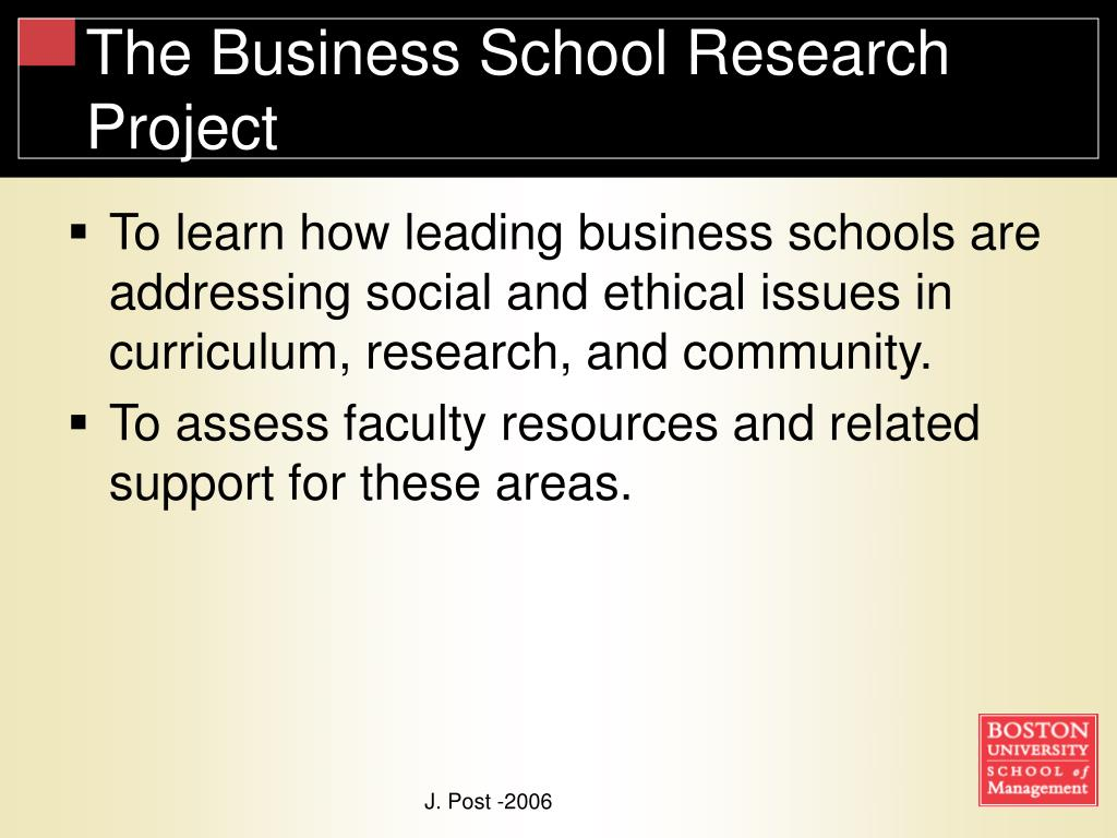 The Business School Research Project