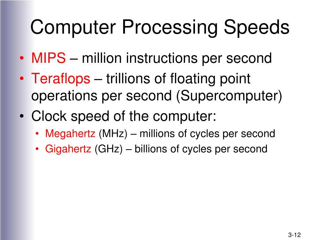 Computer Processing Speeds