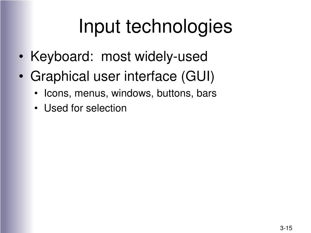 Input technologies