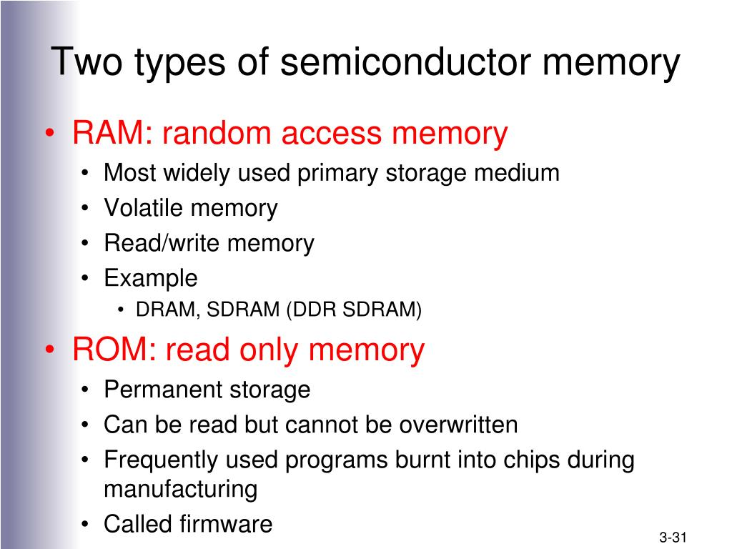 Two types of semiconductor memory