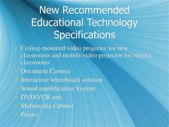 New recommended educational technology specifications