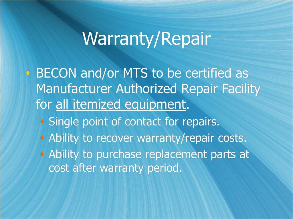 Warranty/Repair