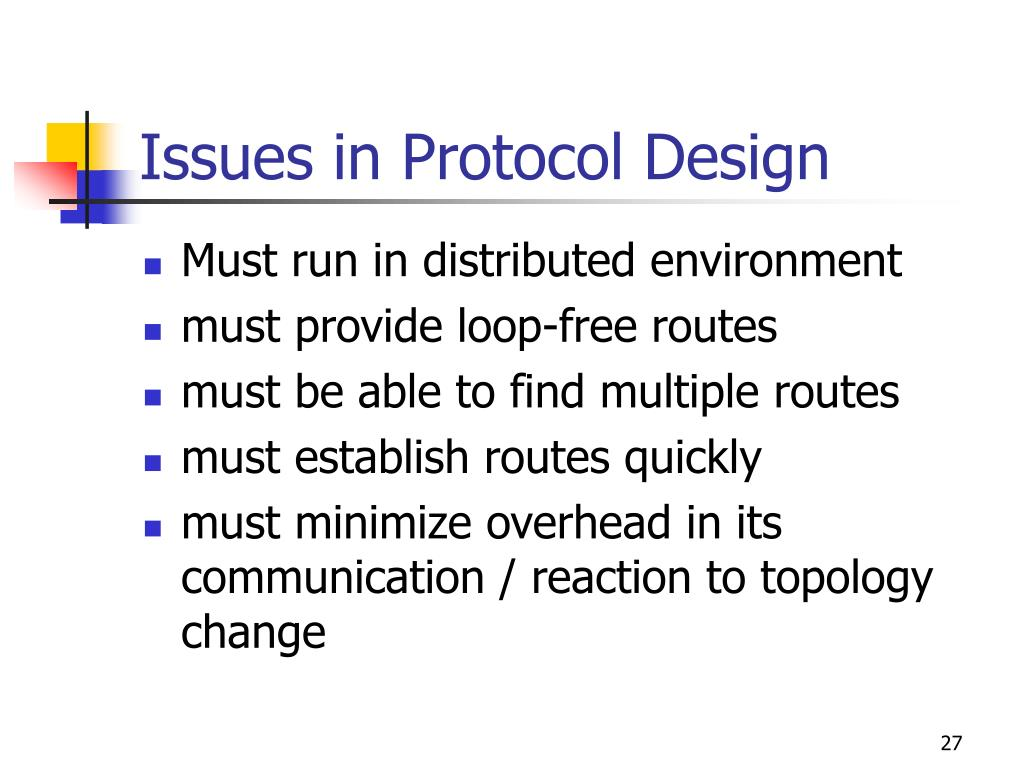 Issues in Protocol Design