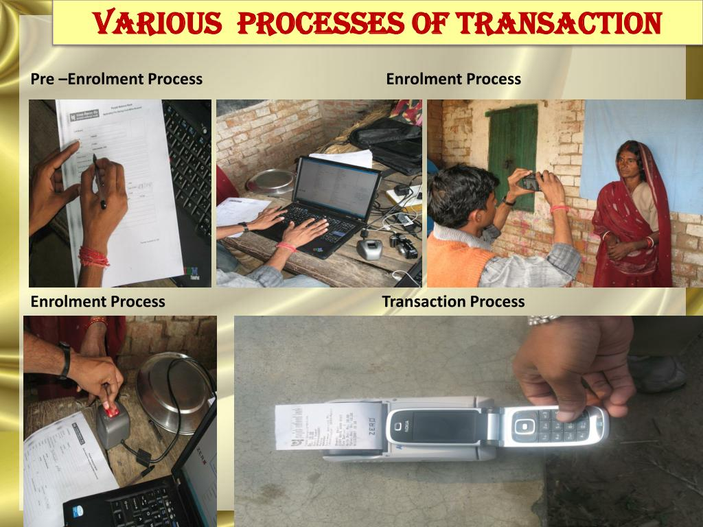 VARIOUS  PROCESSES OF TRANSACTION