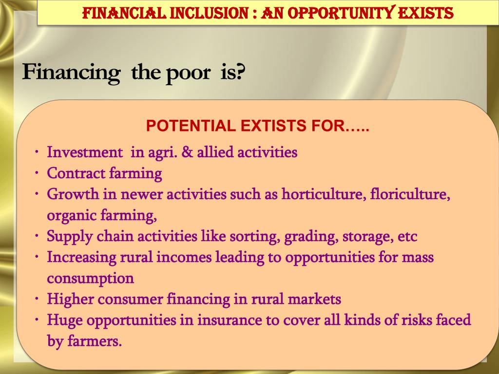 Financial INclusion : An Opportunity exists