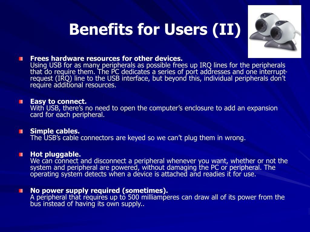 Benefits for Users (II)