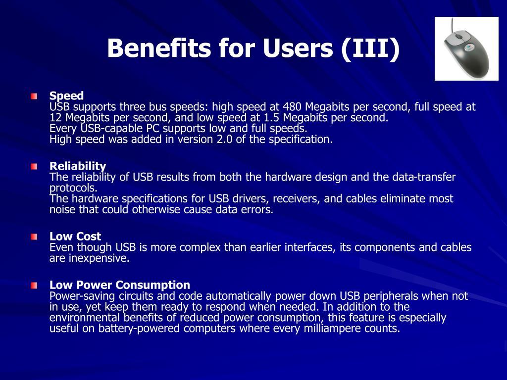 Benefits for Users (III)