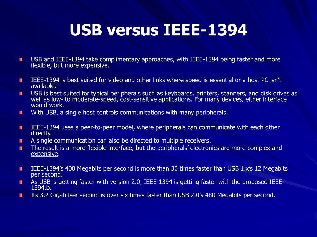 USB versus IEEE-1394