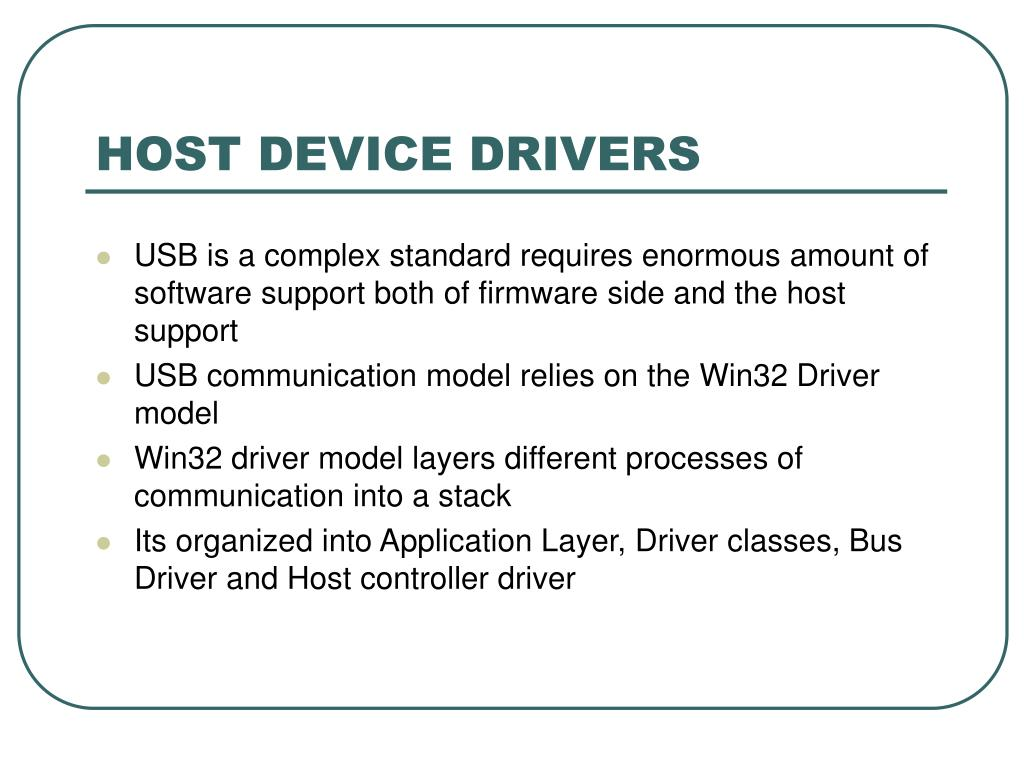 HOST DEVICE DRIVERS