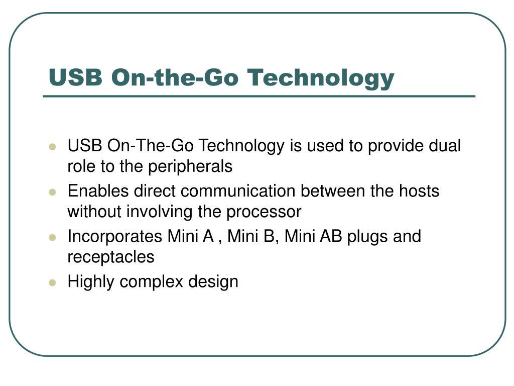 USB On-the-Go Technology