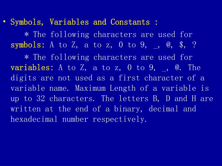 Symbols, Variables and Constants :