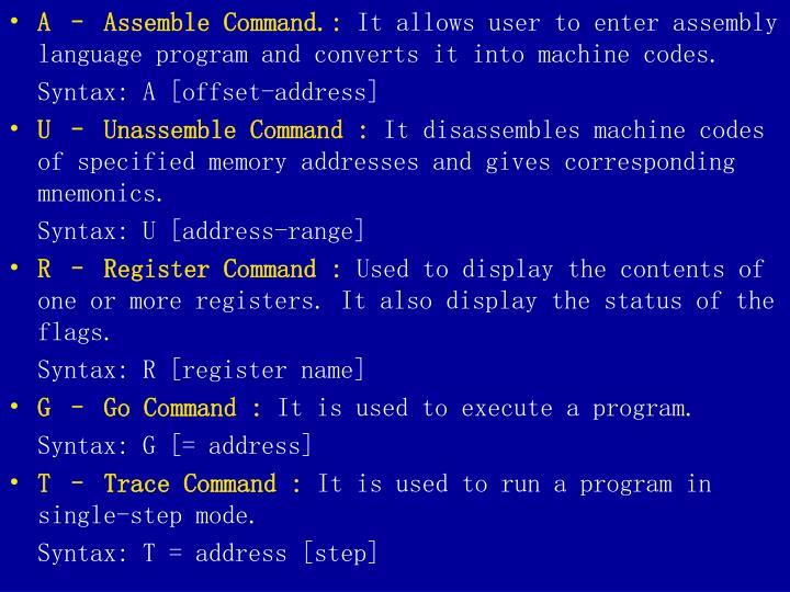 A – Assemble Command.: