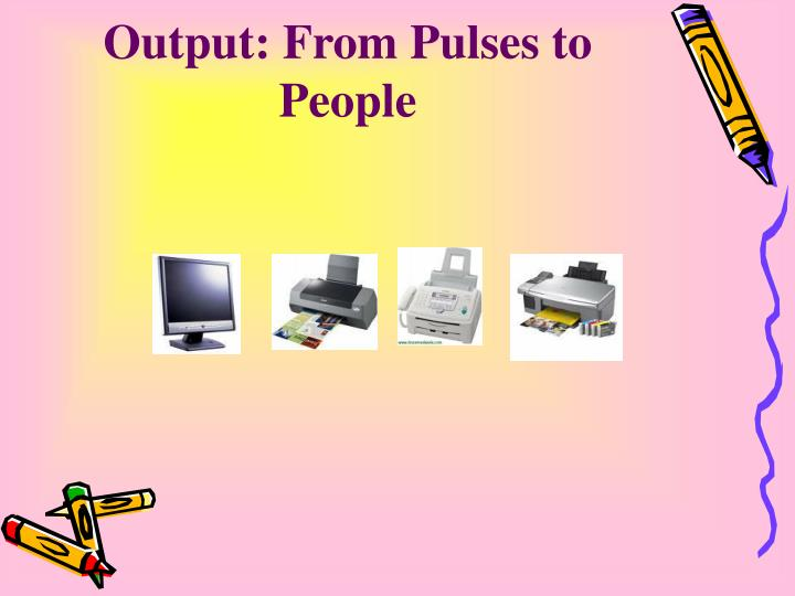 Output from pulses to people