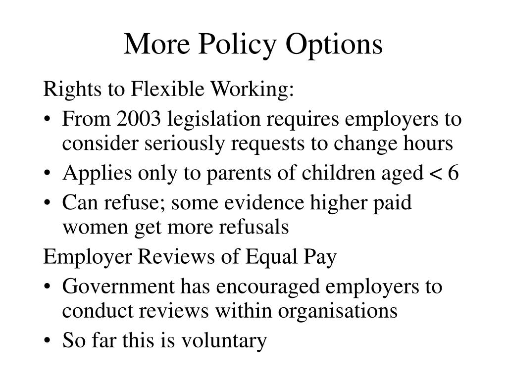 More Policy Options
