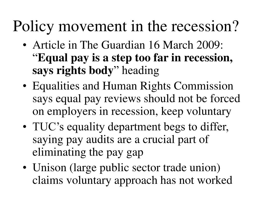 Policy movement in the recession?