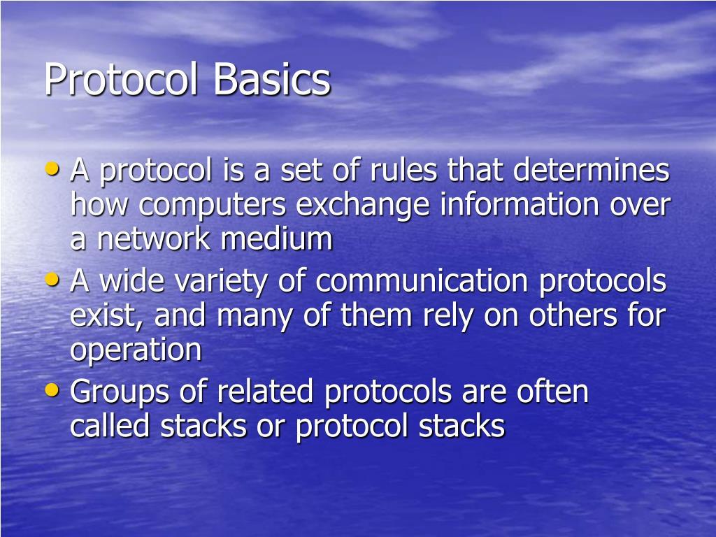 Protocol Basics
