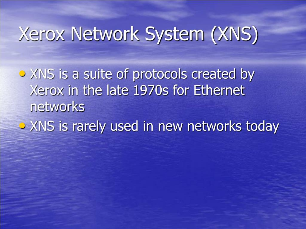 Xerox Network System (XNS)