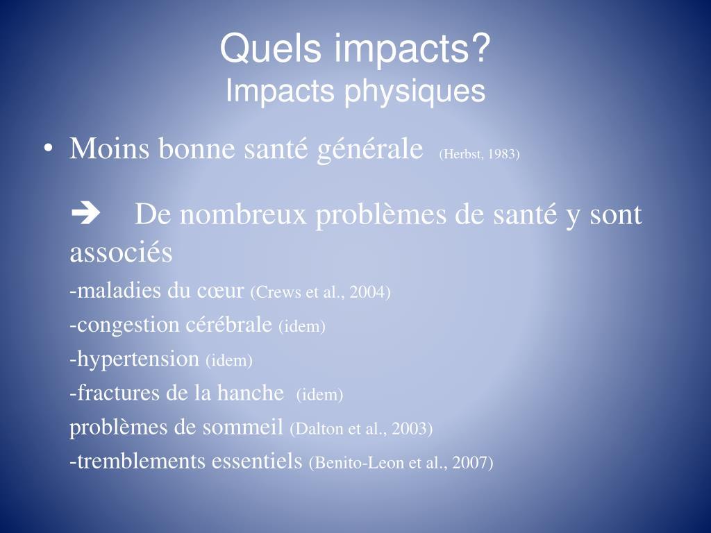 Quels impacts?