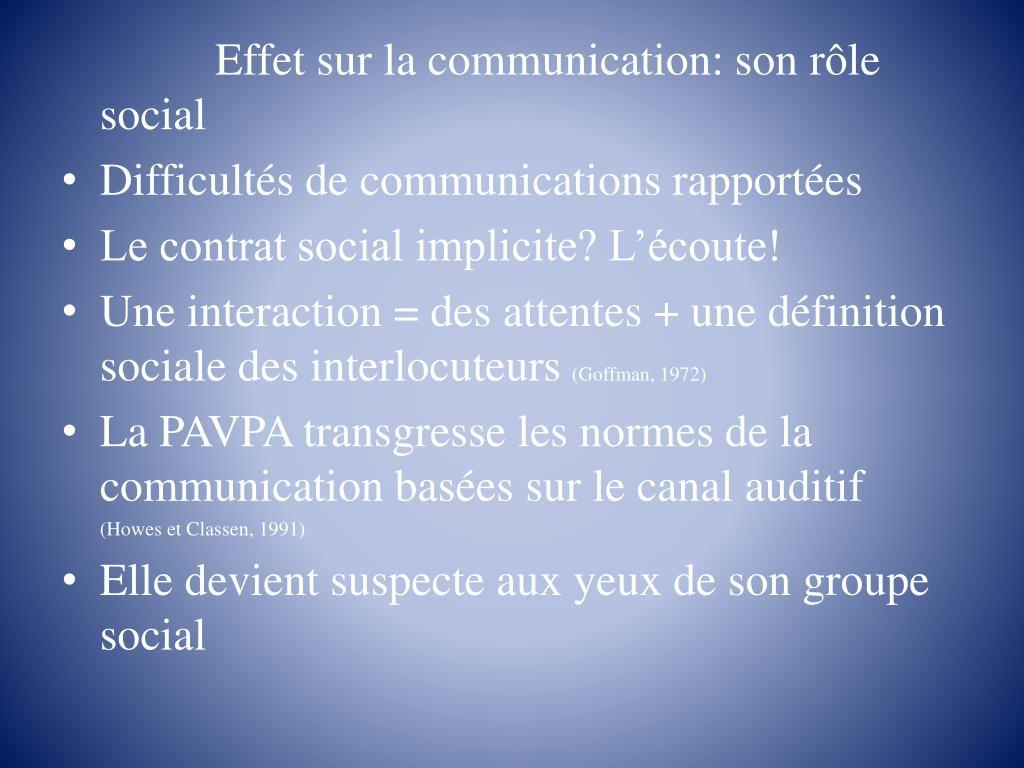 Effet sur la communication: son rôle social