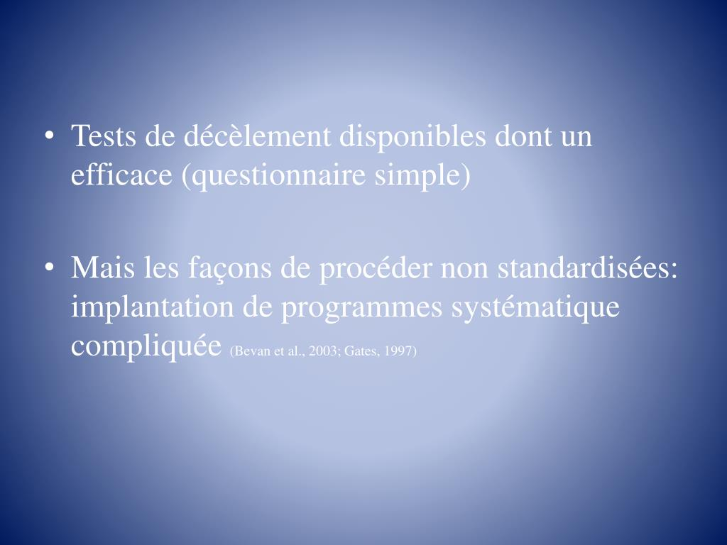 Tests de décèlement disponibles dont un efficace (questionnaire simple)