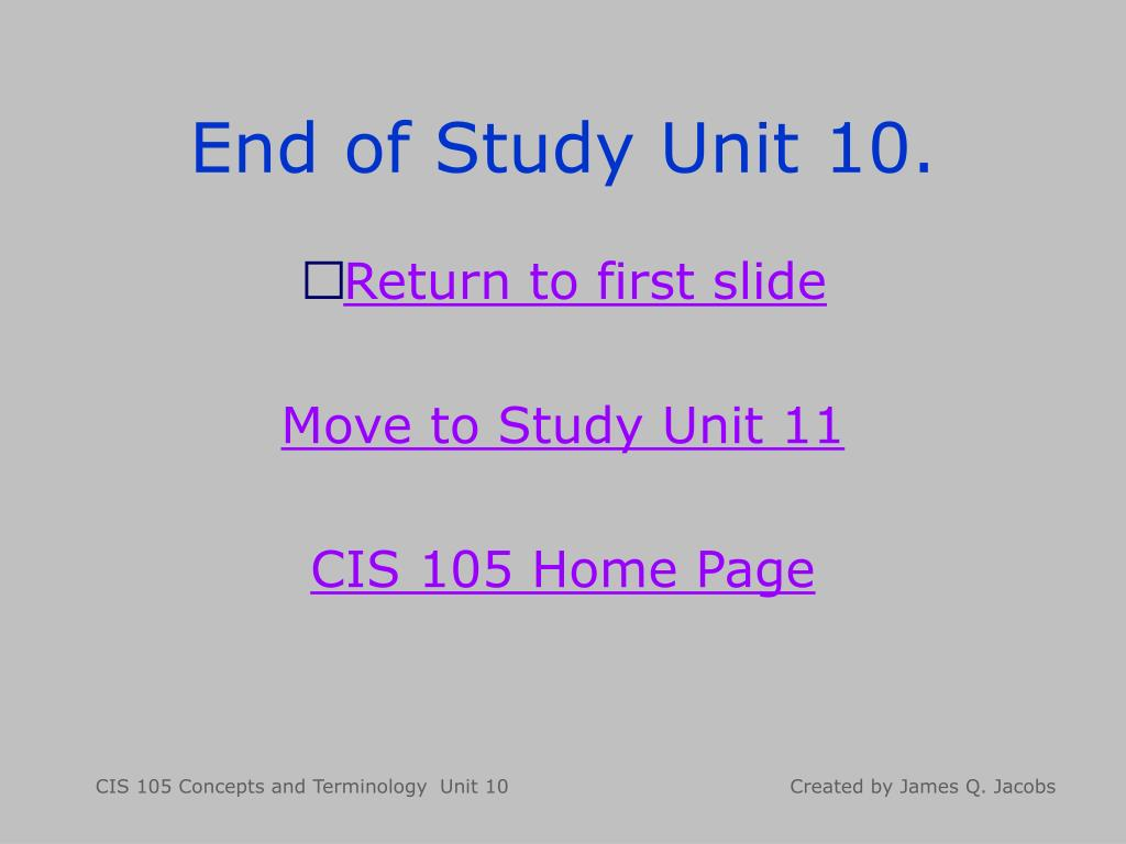End of Study Unit 10.