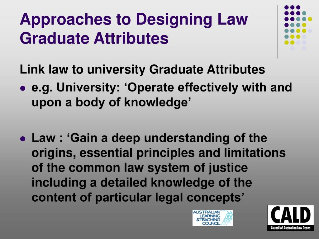 Approaches to Designing Law Graduate Attributes
