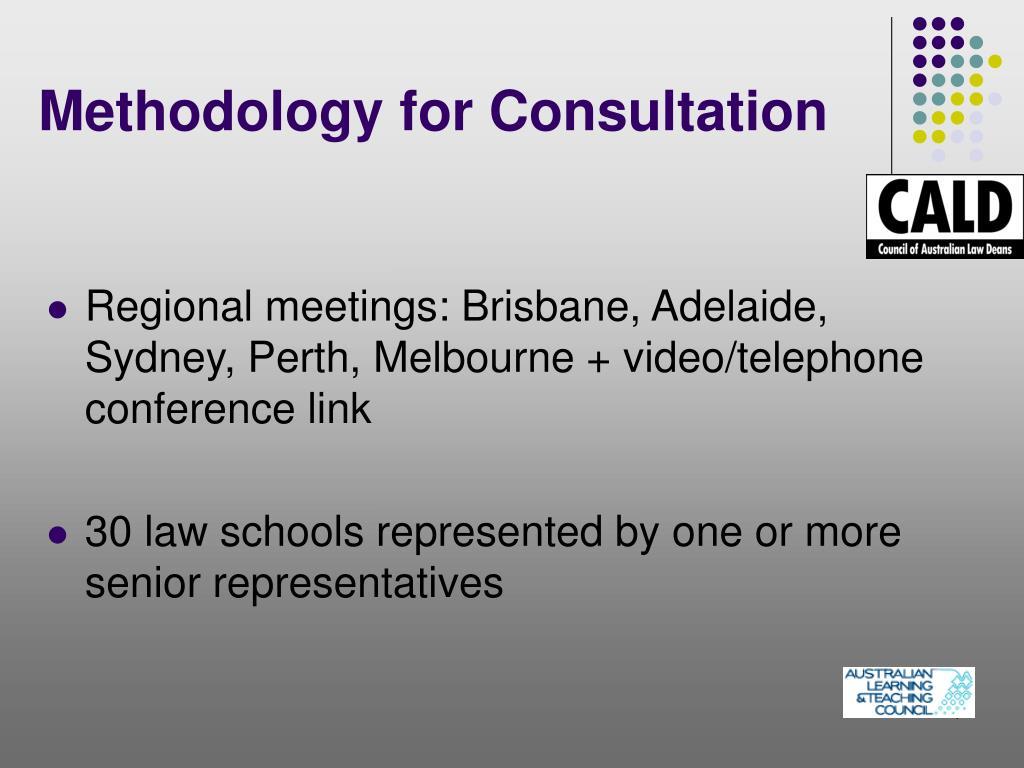 Methodology for Consultation