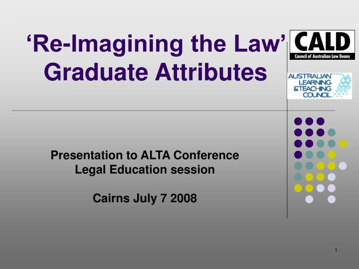 Re imagining the law graduate attributes