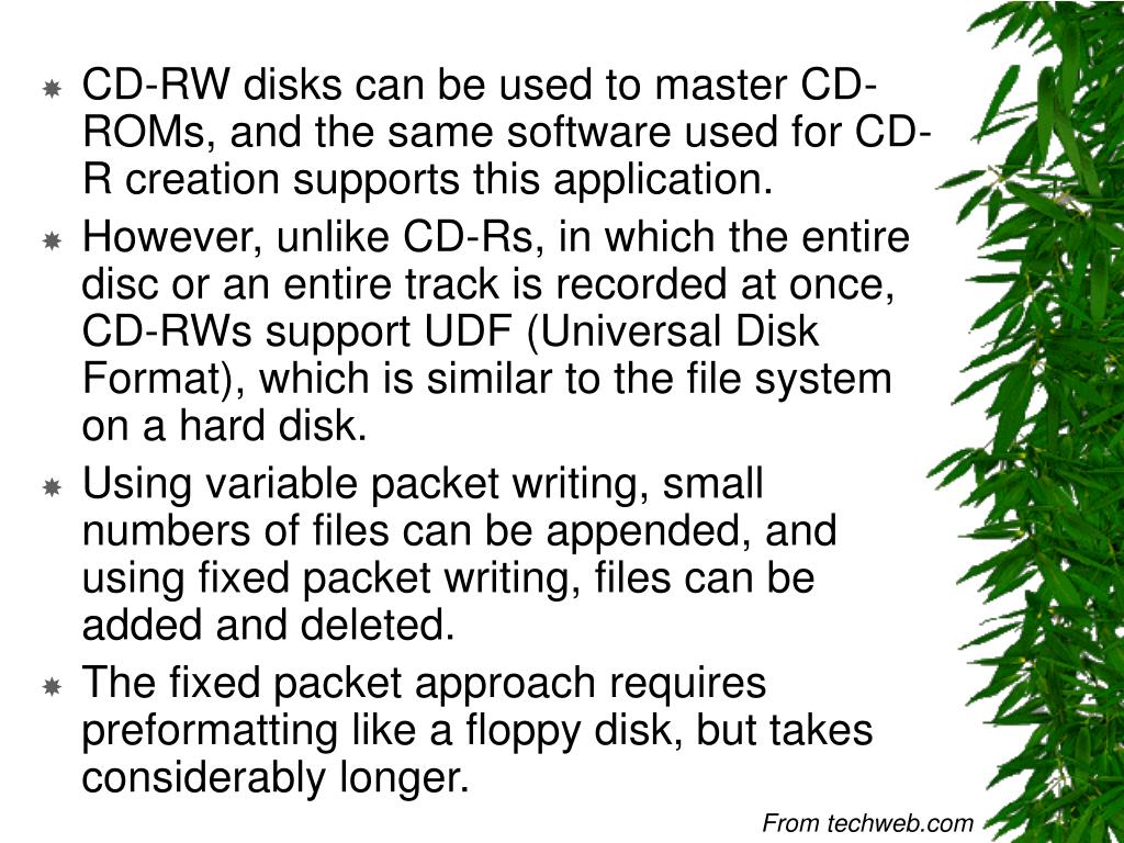 CD-RW disks can be used to master CD-ROMs, and the same software used for CD-R creation supports this application.