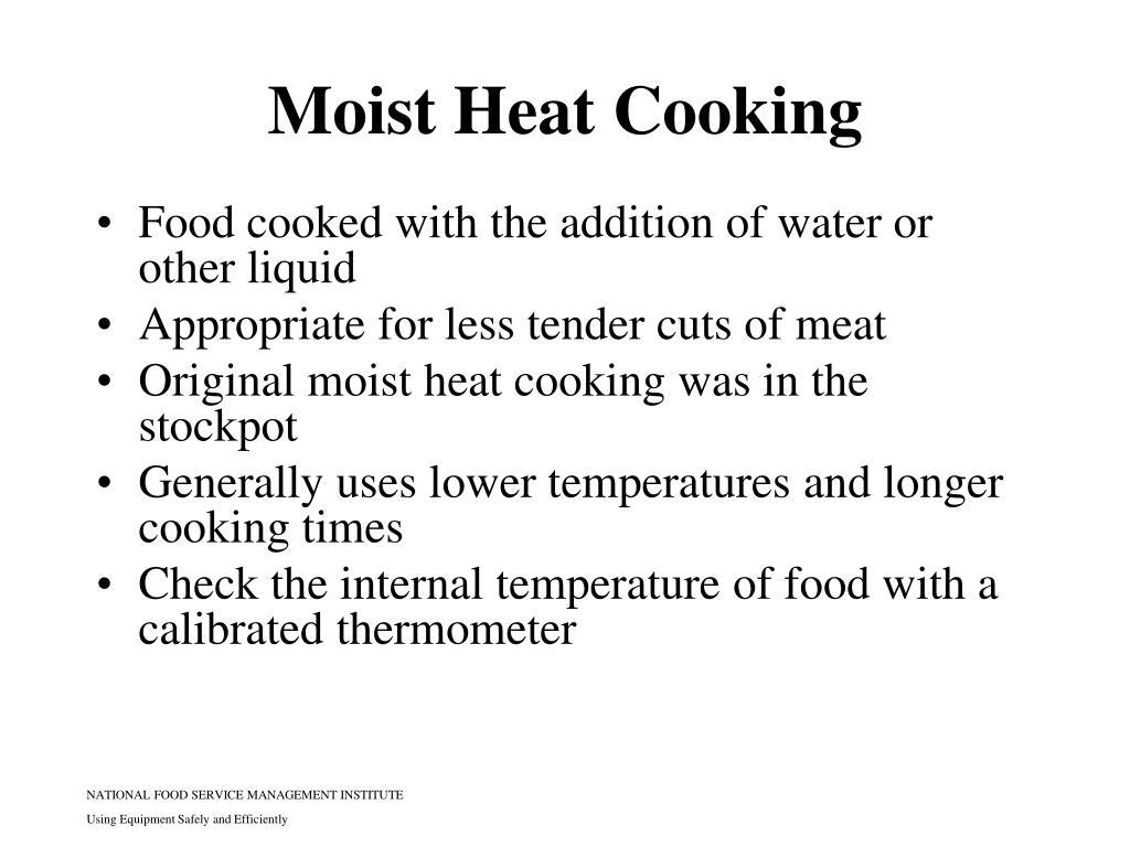 Moist Heat Cooking